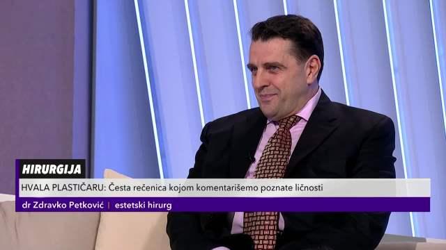 Estetski hirurg Zdravko Petković o korekcijama na estradi
