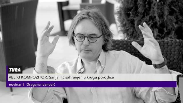 Veliki kompozitor: Sanja Ilić komponovao je i hitove za Nedu Ukraden i Suzanu Mančić