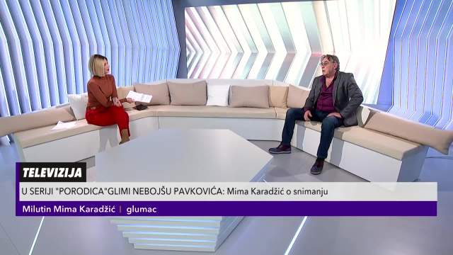 Mima Karadžič o seriji Porodica