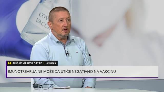 Doktor Kovčina u Pulsu Srbije: Koje vakcine mogu primiti onkološki pacijenti