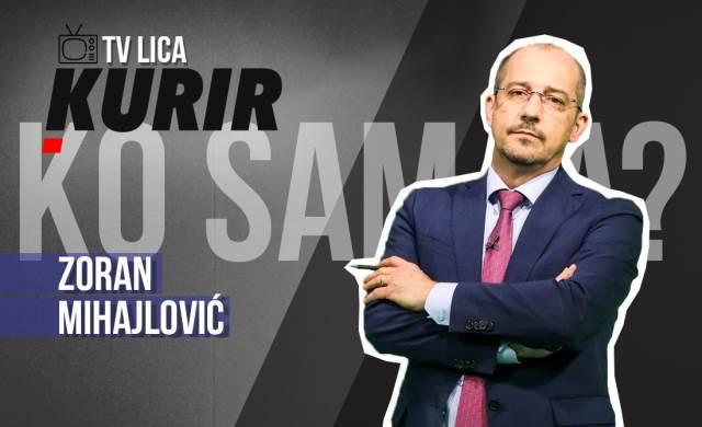 KO SAM JA: Zoran Mihajlović, Kurir Tv lice