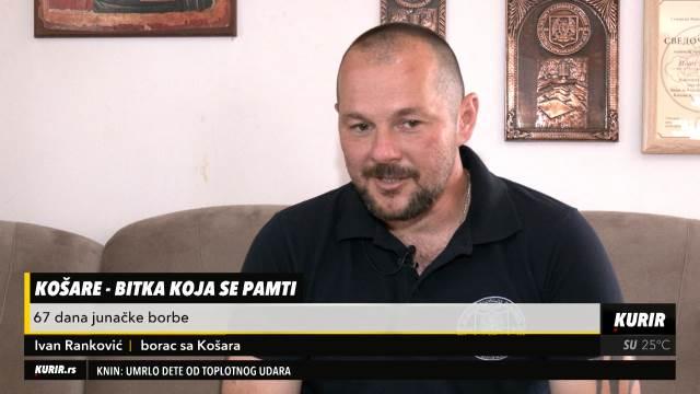 Heroj sa Košara Ivan Ranković na prvoj liniji borbe