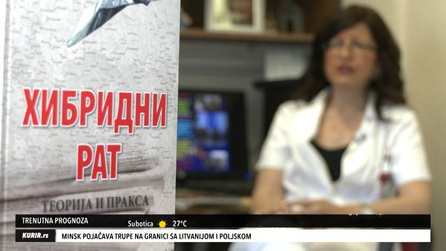 STVARNOST KOJU ŽIVIMO: Hibridni rat iz ugla stručnjaka (KURIR TV)