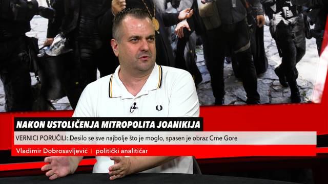 Dobrosavljević o hapšenju Đukanovićevog savetnika Veljovića
