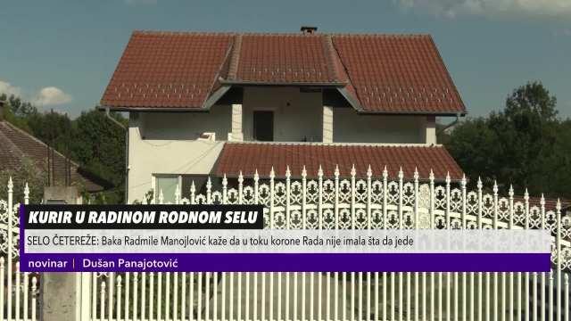 KURIR U ČETEREŽU! Baka Rade Manojlović: Za vreme korone nije imala šta da jede, maćeha joj je slala pakete za Beograd!