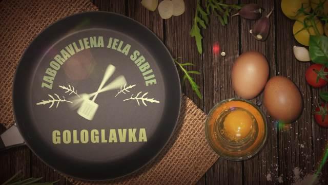 Gologlavka - Zaboravljena jela Srbije